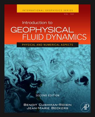 Introduction to Geophysical Fluid Dynamics - Cushman-Roisin, Benoit, and Beckers, Jean-Marie