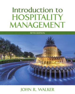 Introduction to Hospitality Management - Walker, John R.
