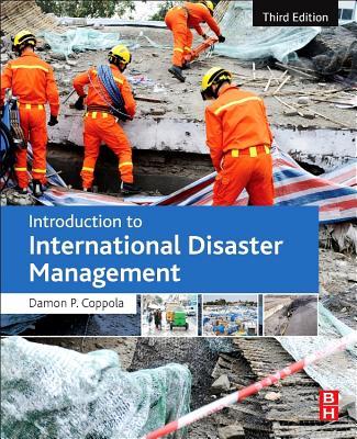 Introduction to International Disaster Management - Coppola, Damon P