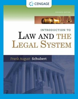 Introduction to Law and the Legal System - Schubert, Frank