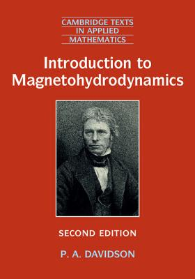 Introduction to Magnetohydrodynamics - Davidson, P. A.