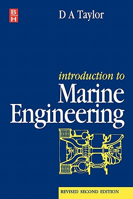 Introduction to Marine Engineering - Taylor, D a