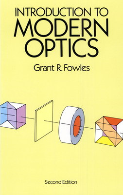 Introduction to Modern Optics - Fowles, Grant R