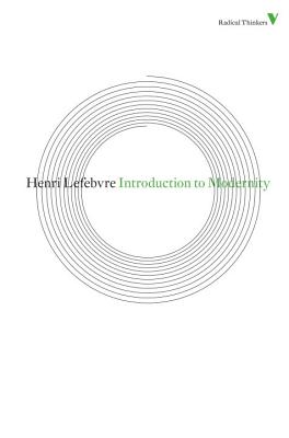 Introduction to Modernity - Lefebvre, Henri