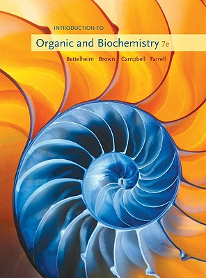 Introduction to Organic and Biochemistry - Bettelheim, Frederick A, and Brown, William H, and Campbell, Mary K