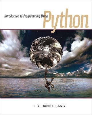 Introduction to Programming Using Python with 12-Month Student Access Code - Liang, Y Daniel