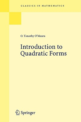 Introduction to Quadratic Forms - O'Meara, O Timothy