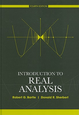 Introduction to Real Analysis - Bartle, Robert G