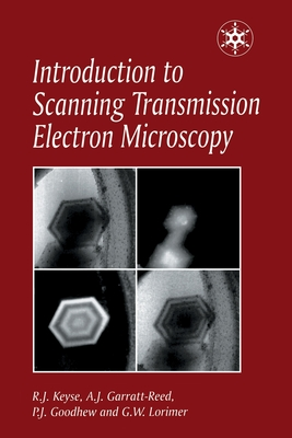 Introduction to Scanning Transmission Electron Microscopy - Goodhew, P