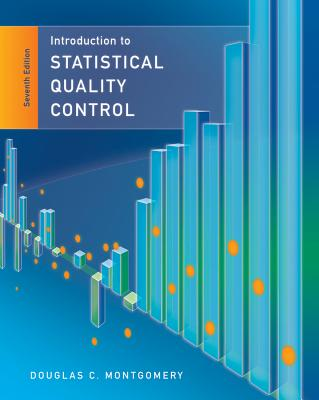 Introduction to Statistical Quality Control - Montgomery, Douglas C