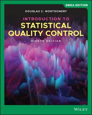 Introduction to Statistical Quality Control - Montgomery, Douglas C.