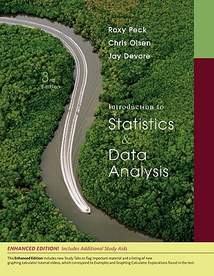 Introduction to Statistics & Data Analysis: Enhanced Edition - Peck, Roxy, and Olsen, Chris, and DeVore, Jay