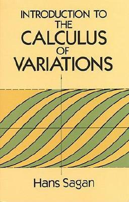 Introduction to the Calculus of Variations - Sagan, Hans