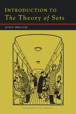 Introduction to the Theory of Sets - Breuer, Josef, and Fehr, Howard (Translated by)