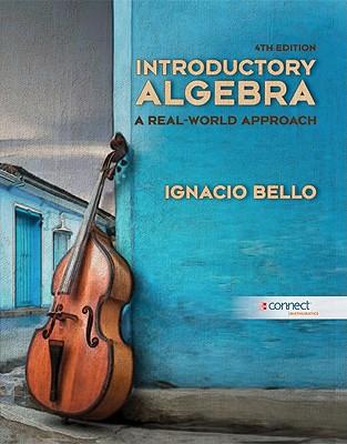 Introductory Algebra: A Real-World Approach - Bello, Ignacio