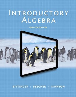 Introductory Algebra - Bittinger, Marvin L.