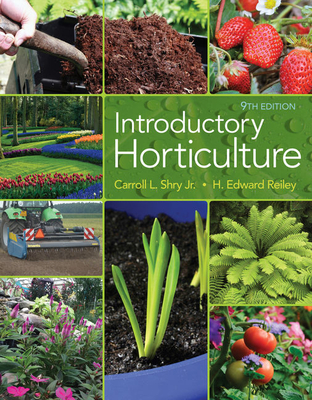 Introductory Horticulture - Reiley, H. Edward