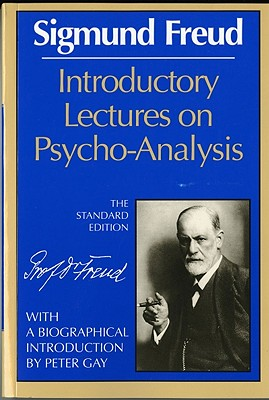 Introductory Lectures on Psycho-Analysis - Freud, Sigmund, and Strachey, James (Designer), and Gay, Peter (Introduction by)