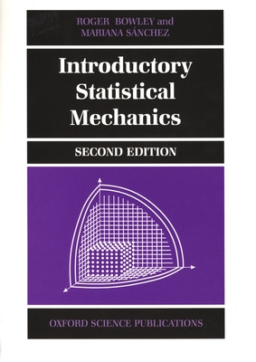 Introductory statistical mechanics book by roger bowley 3 introductory statistical mechanics bowley roger fandeluxe Gallery