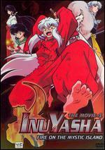 Inu Yasha: The Movie 4 - Fire on the Mystic Island