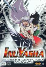 Inu Yasha, Vol. 55: The Bond Between Inu Yasha and Kagome
