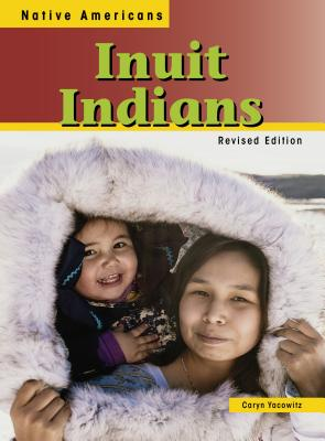 Inuit Indians - Yacowitz, Caryn