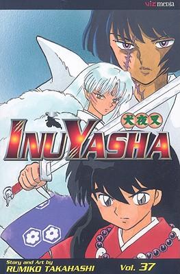 Inuyasha, Volume 37 - Takahashi, Rumiko