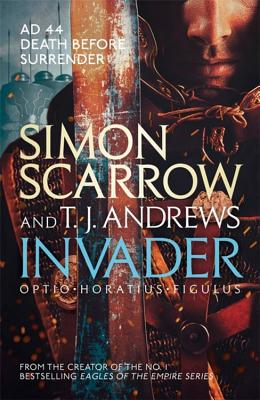 Invader - Scarrow, Simon, and Andrews, T. J.