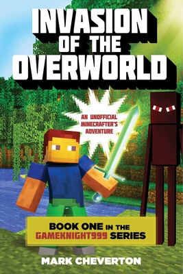 Invasion of the Overworld - Cheverton, Mark