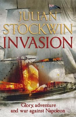 Invasion: Thomas Kydd 10 - Stockwin, Julian