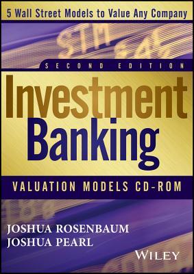 Investment Banking Valuation Models Dvd - Joshua Pearl Joshua Rosenbaum