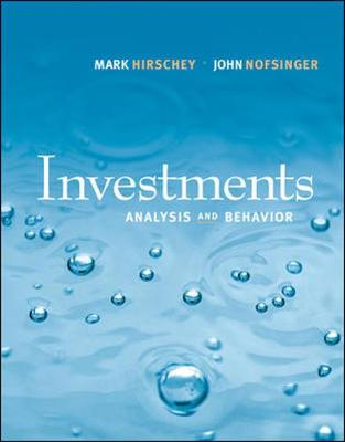 Investments: Analysis and Behavior with S&p Bind-In Card - Hirschey, Mark, and Nofsinger, John, and Hirschey Mark