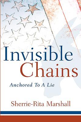 Invisible Chains - Marshall, Sherrie-Rita