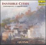 Invisible Cities: Contemporary A Cappella Music