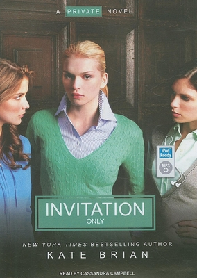 Invitation Only - Brian, Kate, and Campbell, Cassandra (Read by)