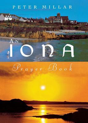 Iona Prayer Book - Millar, Peter