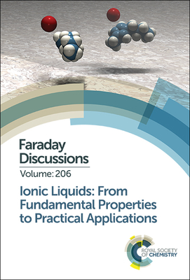 Ionic Liquids: From Fundamental Properties to Practical Applications - Royal Society of Chemistry