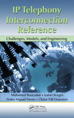 IP Telephony Interconnection Reference: Challenges, Models, and Engineering - Boucadair, Mohamed