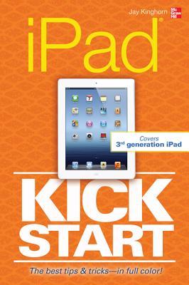 iPad Kickstart - Kinghorn, Jay