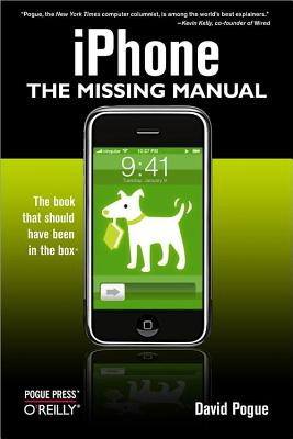 Iphone: The Missing Manual: The Missing Manual - Pogue, David