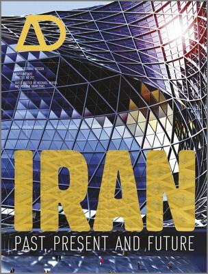 Iran: Past, Present and Future - Hensel, Michael, and Gharleghi, Mehran