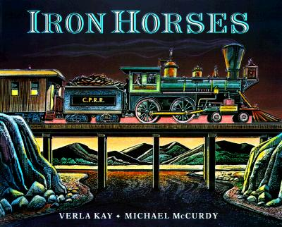 Iron Horses - Kay, Verla