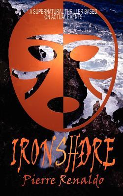 Ironshore - Renaldo, Pierre