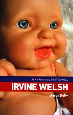 Irvine Welsh - Kelly, Aaron