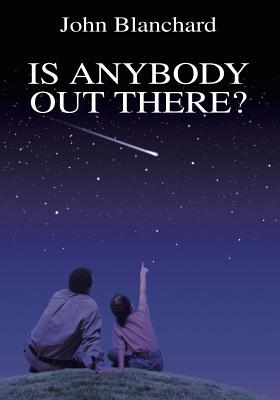 Is Anybody Out There ? - Blanchard, John