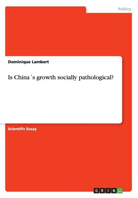 Is China´s growth socially pathological? - Lambert, Dominique