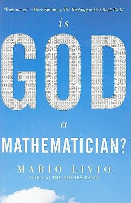 Is God a Mathematician? - Livio, Mario
