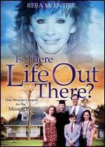 Is There Life Out There?