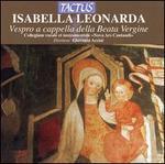 Isabella Leonarda: Vespro a cappella della Beata Vergine