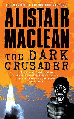 The Dark Crusader - MacLean, Alistair